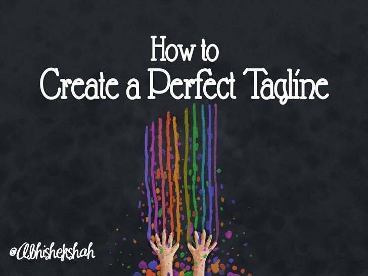 How to Create a Perfect Tagline