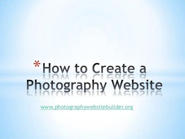 * www.photographywebsitebuilder.org