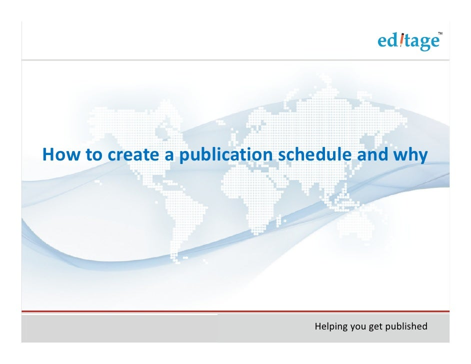 How to create a publication schedule and why                               Helping you get published