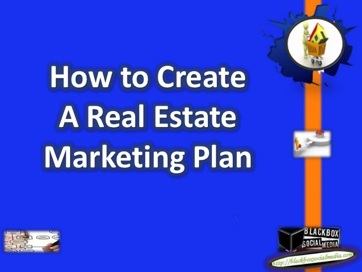How to create a real estate marketing plan