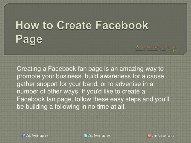 Creating a Facebook fan page is an amazing way to promote your business, build awareness for a cause, gather support for y...