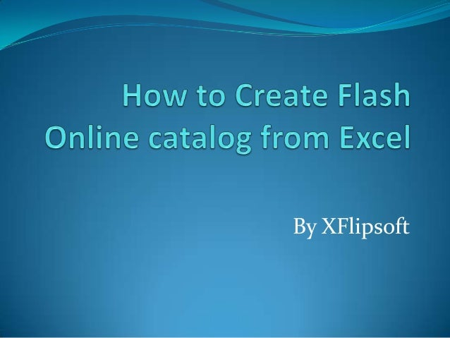 how to create flash online ecatalog from excel