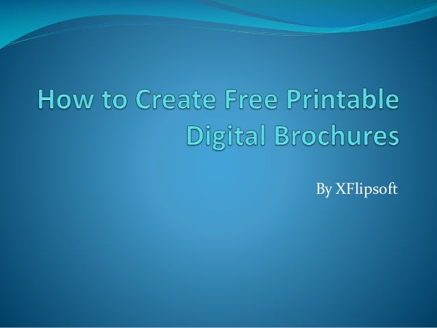 How To Create Free Printable Digital Brochures
