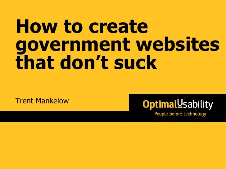 Trent Mankelow How to create government websites that don't suck