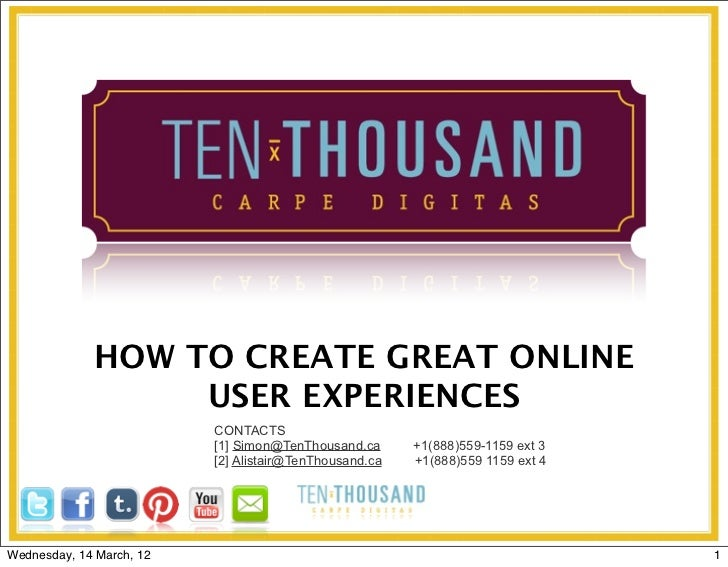 HOW TO CREATE GREAT ONLINE                  USER EXPERIENCES                          CONTACTS                          [1...