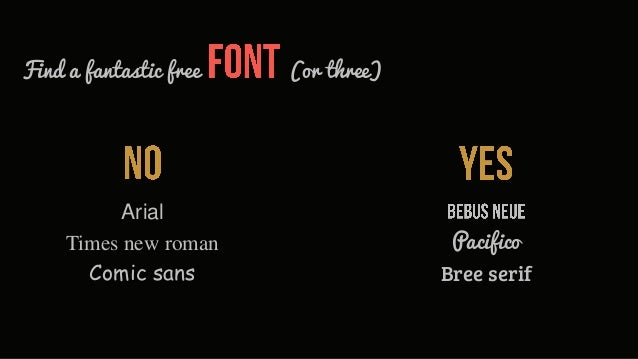 Find a fantastic free   (or three)           Arial     Times new roman                  Pacifico       Comic sans         ...