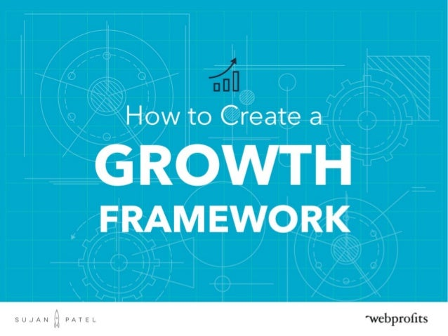 How to Create Growth Framework