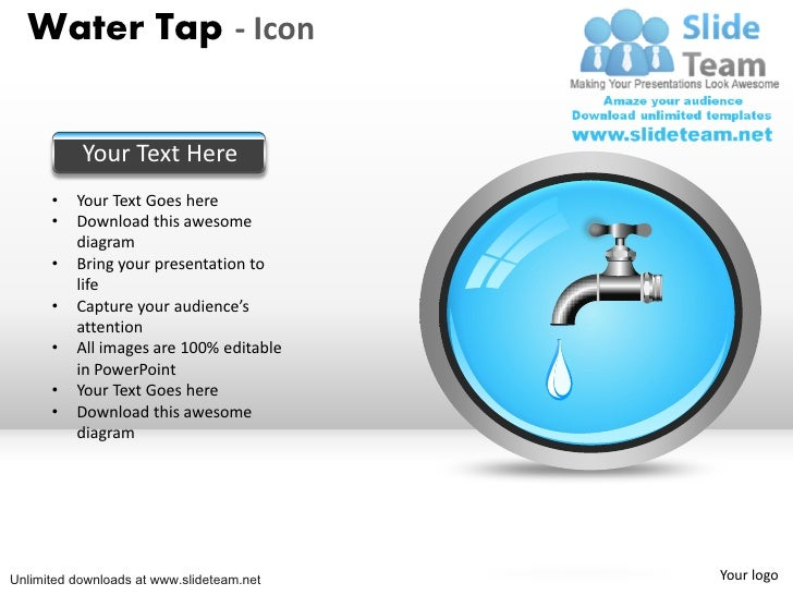 Water Tap - Icon           Your Text Here      •   Your Text Goes here      •   Download this awesome          diagram    ...
