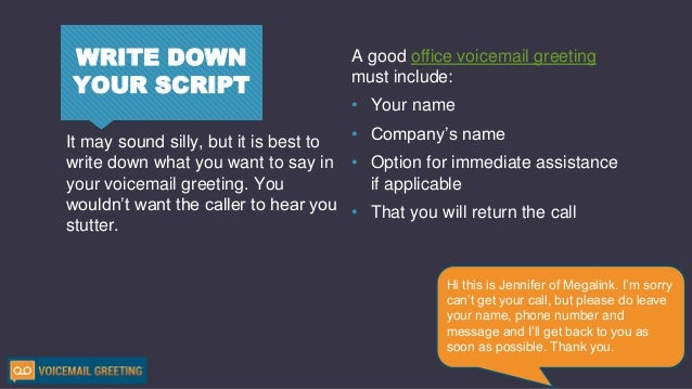 How to create nice voicemail greeting 5 write down your script a good office voicemail greeting m4hsunfo