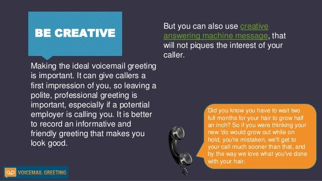 How to create nice voicemail greeting 6 be creative m4hsunfo Image collections