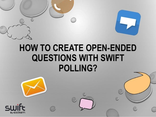 How to create open-ended questions with Swift Polling?