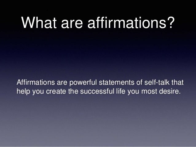 How To Create Powerful Affirmations
