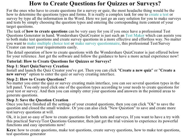 How to Create Questions for Quizzes or Surveys?For the ones who have to create questions for a survey or quiz, the most he...