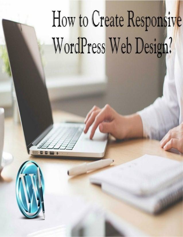 How To Create Responsive Wordpress Web Design