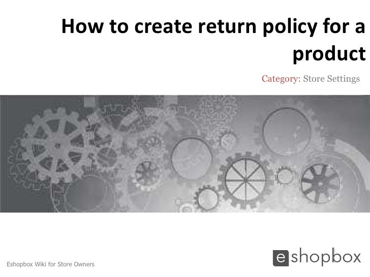 How to create return policy for a                                          product                                       C...