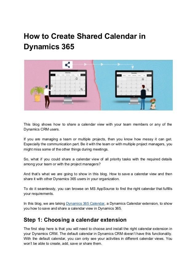 How to Create Shared Calendar in Dynamics 365 This blog shows how to share a calendar view with your team members or any o...
