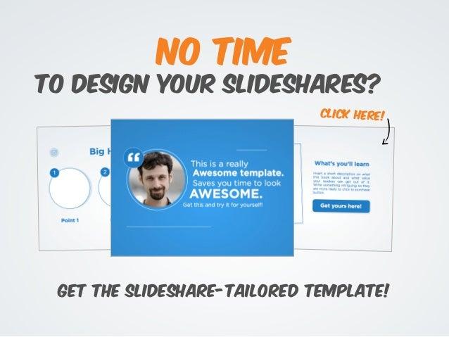 How to Create SlideShares That Convert @slidecomet