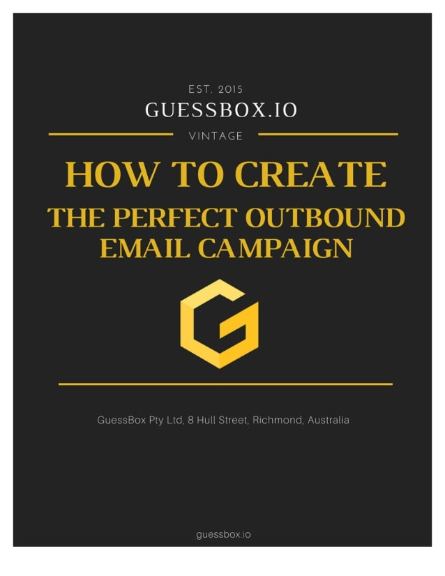 2 How To Create The Perfect Outbound Email Campaign Introduction Hey there! So you're interested in using email as a marke...