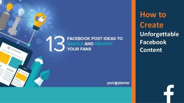 How to Create Unforgettable Facebook Content Post Planner