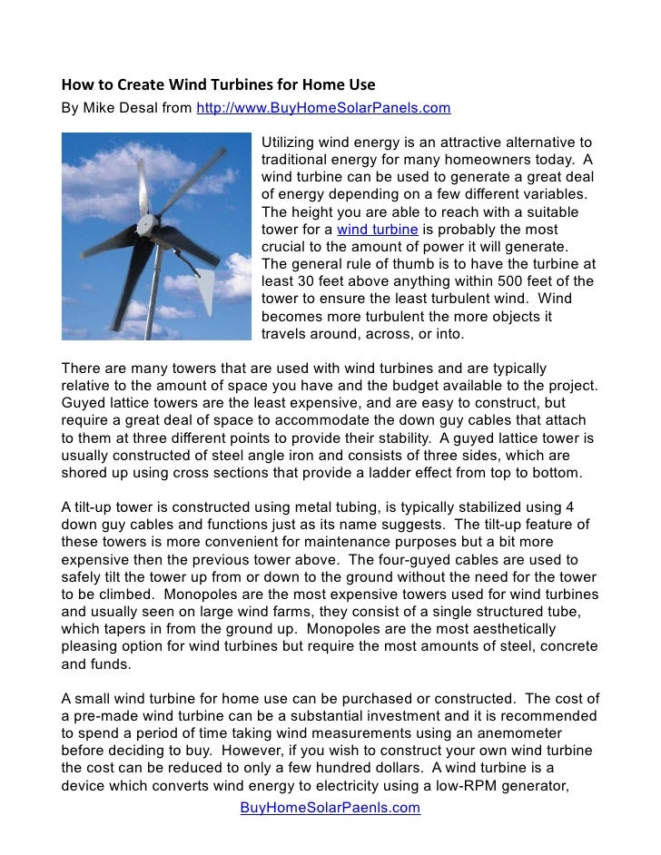 How to Create Wind Turbines for Home Use By Mike Desal from http://www.BuyHomeSolarPanels.com                             ...