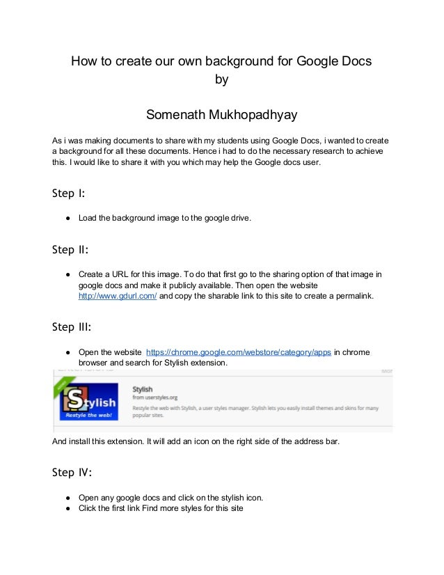 How to create our own background for Google Docs  by    Somenath Mukhopadhyay    As i was making documents to share with m...