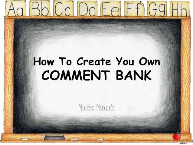 How To Create You Own  COMMENT BANK Mierza Miranti