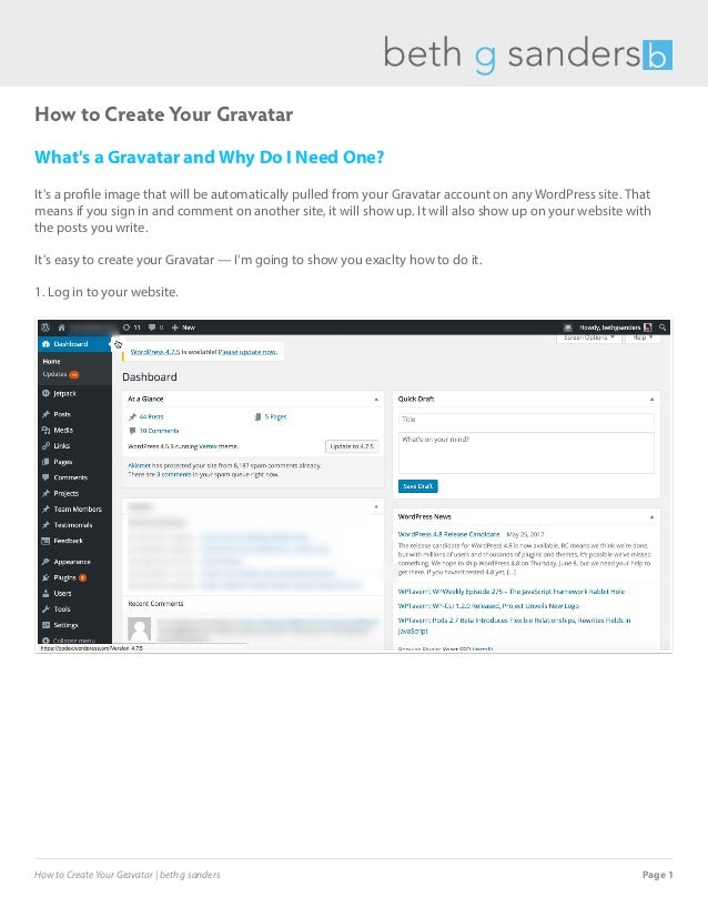 How to Create Your Gravatar What's a Gravatar and Why Do I Need One? It's a profile image that will be automatically pulle...