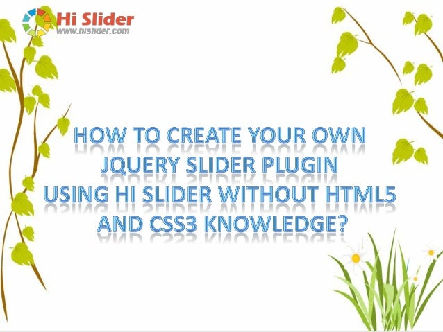 Hi Slider is an easy to use jQuery image slider maker which helps you publish jQuery slider plugins with ease. And it requ...