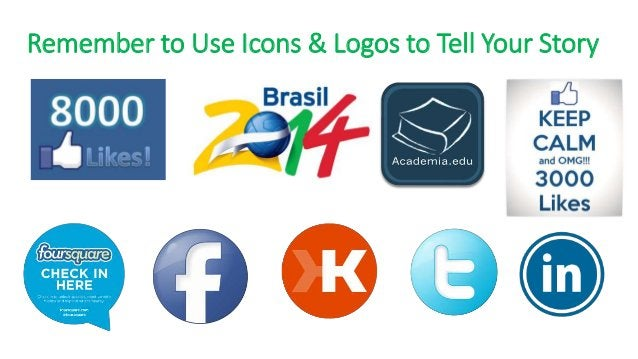 Remember to Use Icons & Logos to Tell Your Story