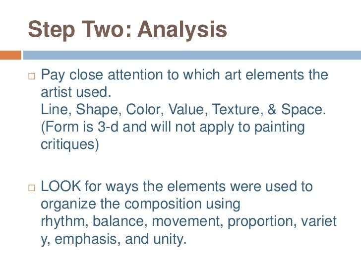 formal analysis of a painting essay A formal analysis is defined as an analysis of the form that the artist has produced one is studying the art elements such as line, shape, color, texture, mass and composition not the story.