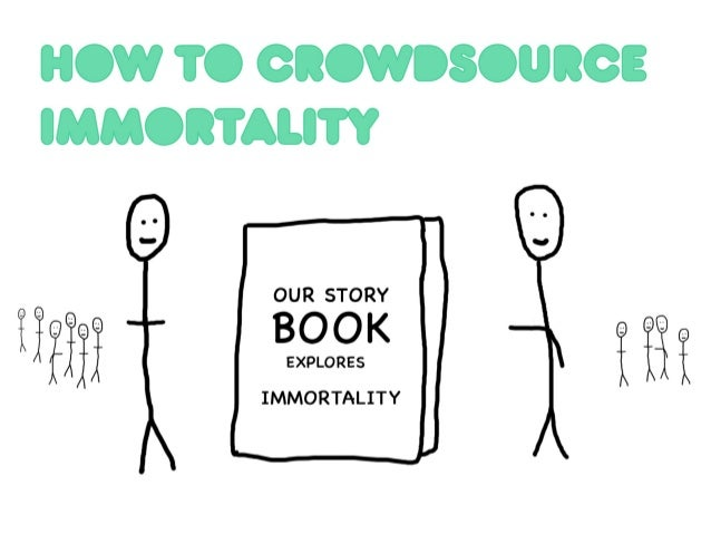 HOW 'IO CICVIISCIIICE IMMOIVALITY  OUR STORY  IMMORTALITY