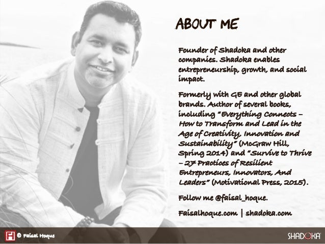 About Me  Founder of Shadoka and other companies. Shadoka enables entrepreneurship, growth, and social impact. Formerly wi...