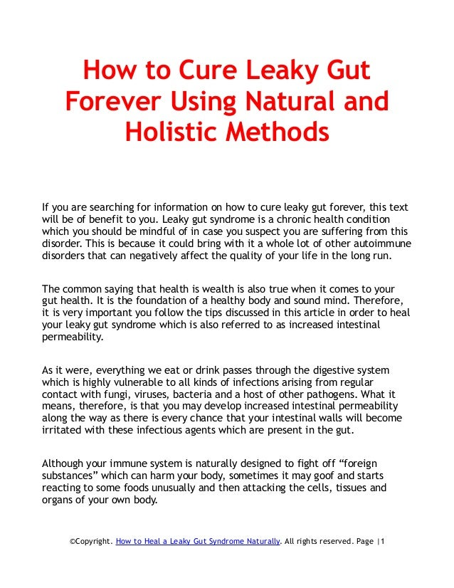 How to Cure Leaky Gut Forever Using Natural and Holistic Methods If you are searching for information on how to cure leaky...