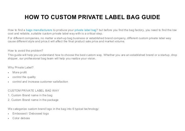 HOW TO CUSTOM PRIVATE LABEL BAG GUIDE How to find a bags manufacturers to produce your private label bag? but before you f...