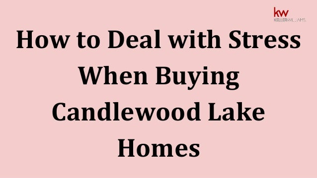 How to Deal with Stress When Buying Candlewood Lake Homes