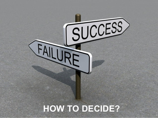 HOW TO DECIDE?