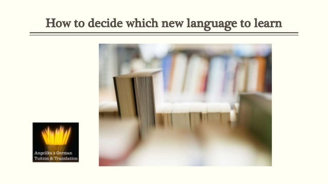 How to decide which new language to learn