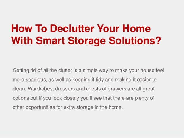 How To Declutter Your Home With Smart Storage Solutions