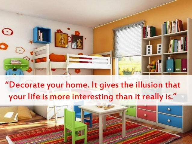 how to decorate your house - How To Decorate Your House