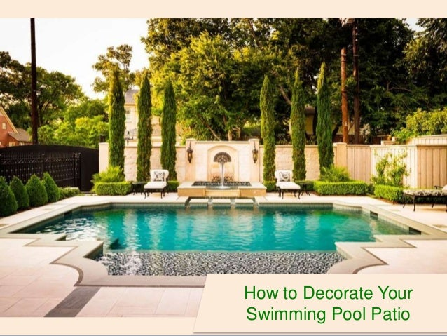 Great How To Decorate Your Swimming Pool Patio