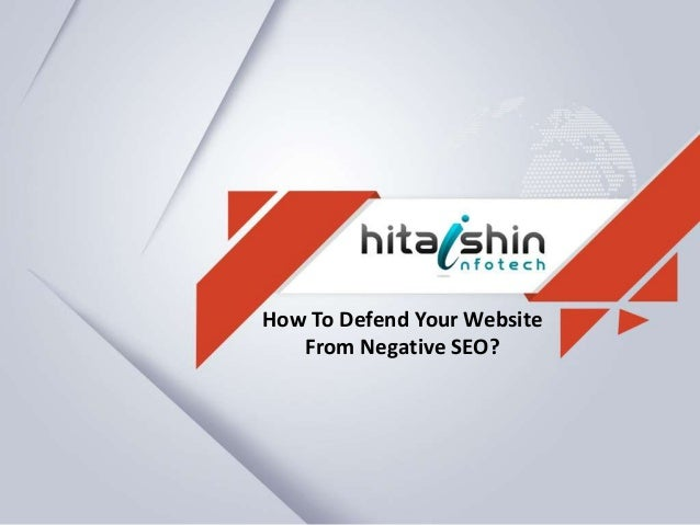 How To Defend Your Website From Negative SEO?
