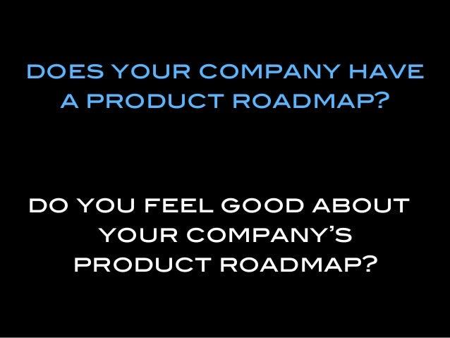 How to Define Your Product Roadmap by Dan Olsen Slide 3