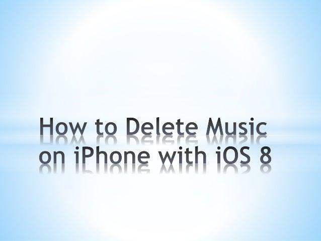 how to delete music off iphone how to delete on iphone with ios 8 3233