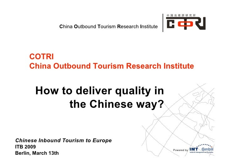 China Outbound Tourism Research Institute     COTRI     China Outbound Tourism Research Institute        How to deliver qu...
