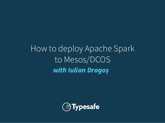 How to deploy Apache Spark