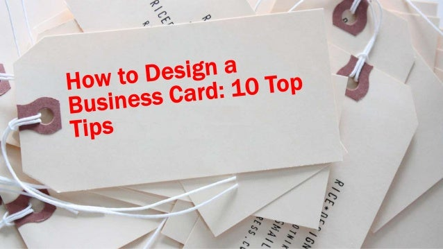 How To Design A Business Card 10 Top Ideas