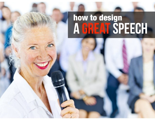 a GREAT speech how to design
