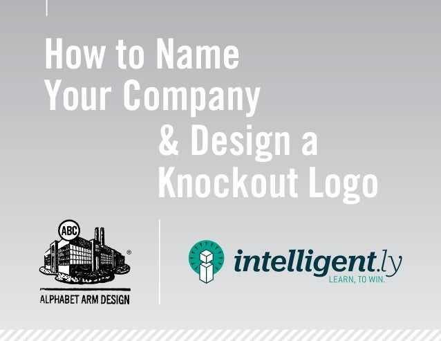 How to Name Your Company & Design a Knockout Logo