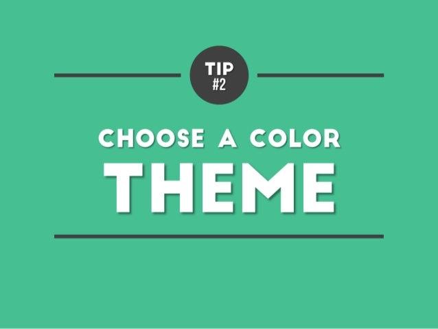 Tip #2 – Choose a color theme