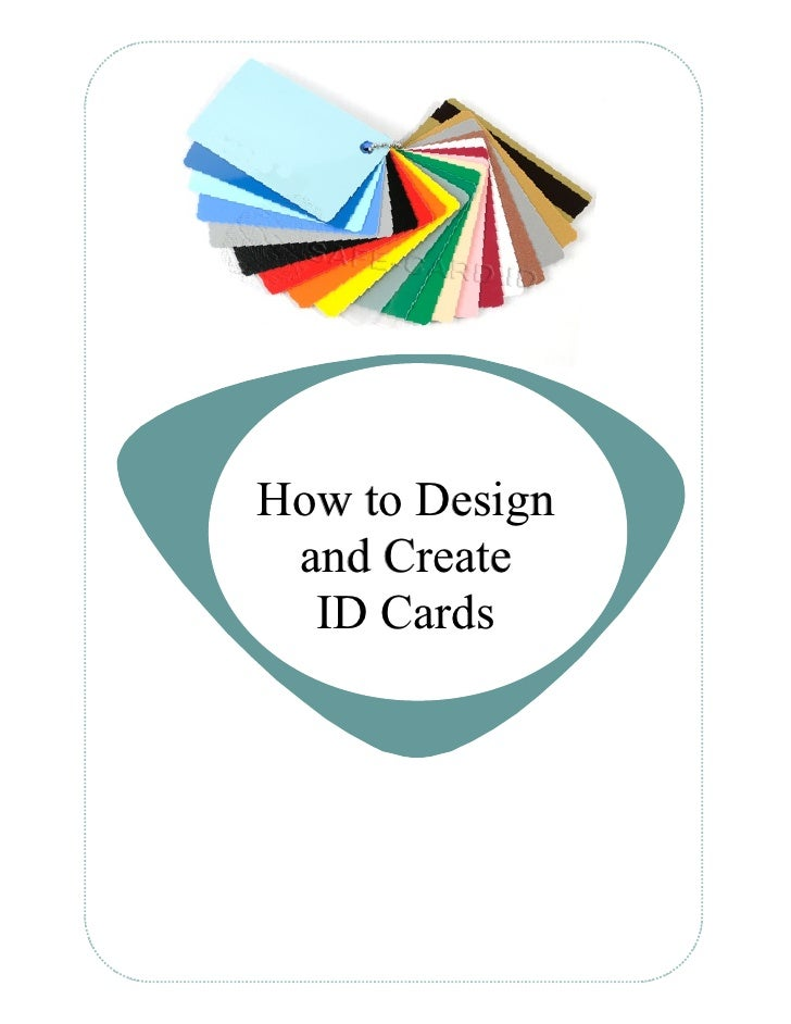 How to Design and Create  ID Cards